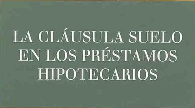 Claves sobre las cláusulas suelo, Málaga 23 de febrero de 2017